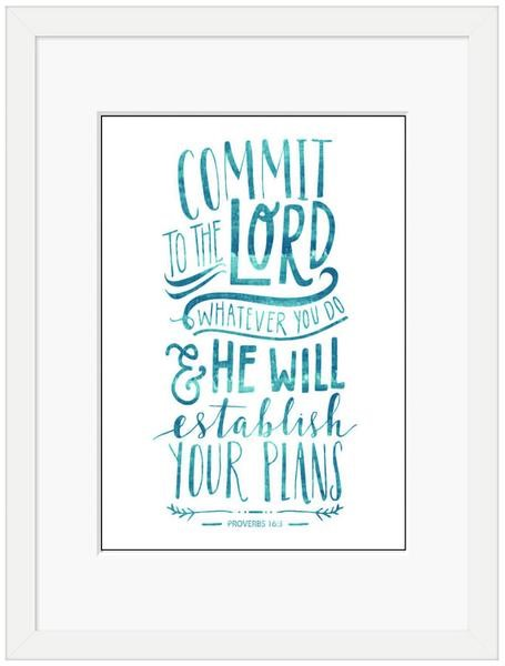 Commit to the Lord Framed Print (10x8) (General Merchandise)