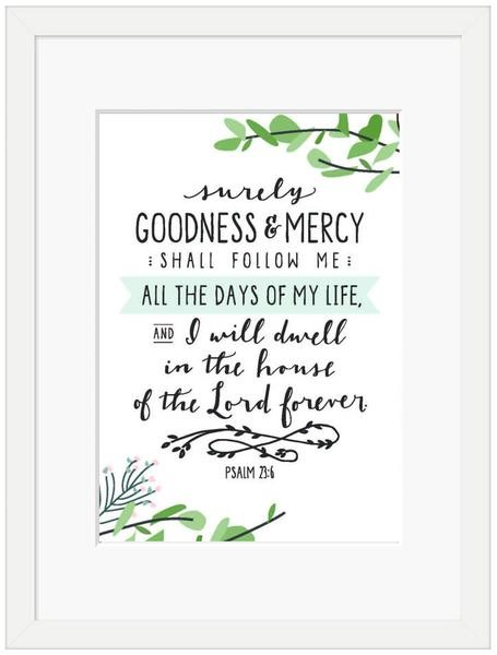 Surely Goodness and Mercy Framed Print, White (10x8) (General Merchandise)