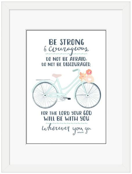Be Strong (Bicycle) Framed Print (8x10) (General Merchandise)