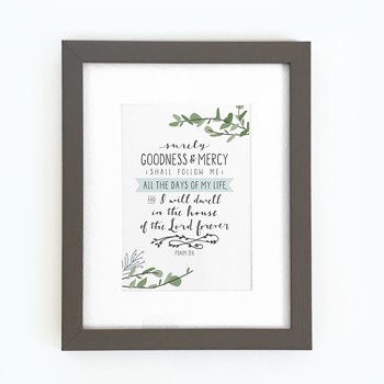 Surely Goodness and Mercy Framed Print, Grey (10x8) (General Merchandise)