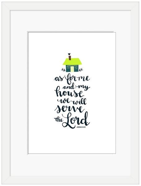 As For Me and My House Framed Print (10x8) (General Merchandise)