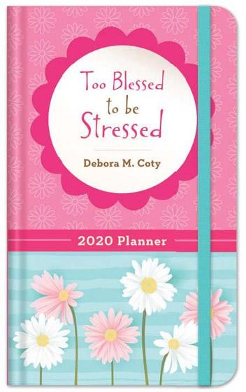 Too Blessed to Be Stressed 2020 Planner (Imitation Leather)