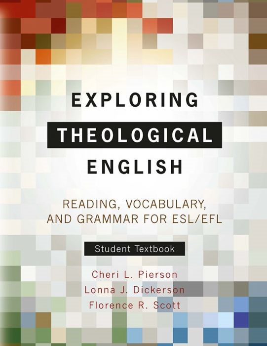 Exploring Theological English: Student Textbook (Paperback)