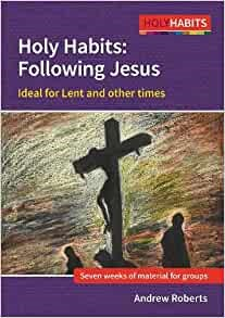 Holy Habits: Following Jesus (Paperback)