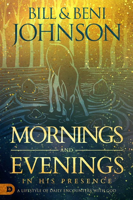 Mornings and Evenings in His Presence (Hard Cover)