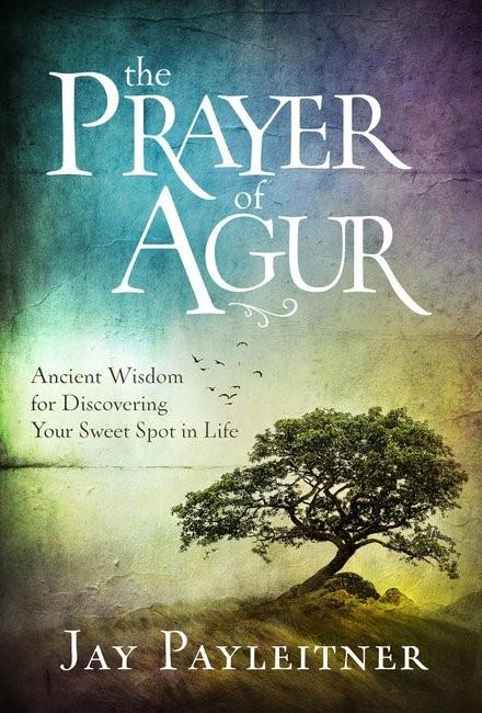 The Prayer of Agur (Hard Cover)