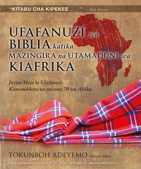 Ufafanuzi wa Biblia Katika Mazingira na Utamaduni wa Kiafrik