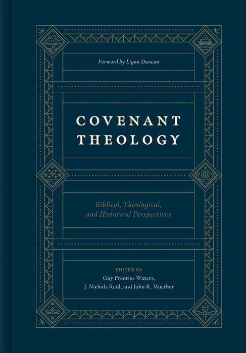 Covenant Theology (Hard Cover)