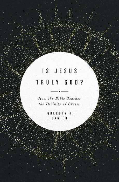 Is Jesus Truly God? (Paperback)
