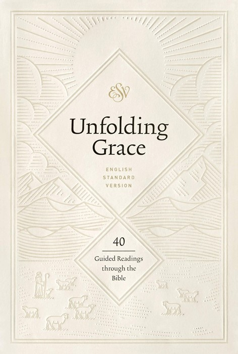 Unfolding Grace: 40 Guided Readings through the Bible (Hard Cover)