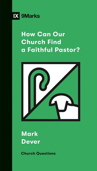 How Can Our Church Find a Faithful Pastor? (Paperback)