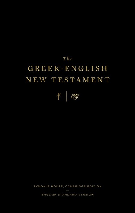 The Greek-English New Testament: Tyndale House, Cambridge Ed (Hard Cover)