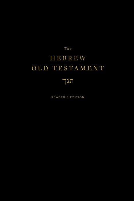 The Hebrew Old Testament, Reader's Edition (Hard Cover)