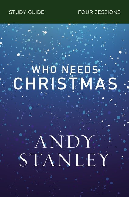 Who Needs Christmas Study Guide (Paperback)