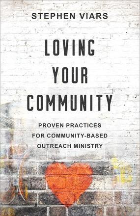 Loving Your Community (Paperback)