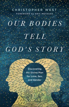 Our Bodies Tell God's Story (Paperback)