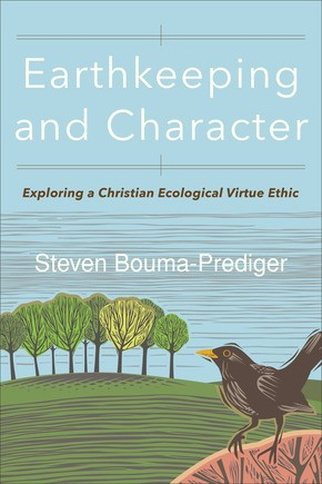 Earthkeeping and Character (Paperback)