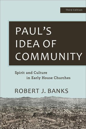 Paul's Idea of Community, 3rd Edition (Paperback)