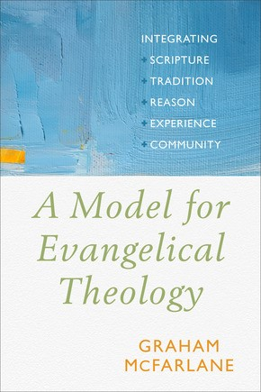 Model for Evangelical Theology, A (Paperback)