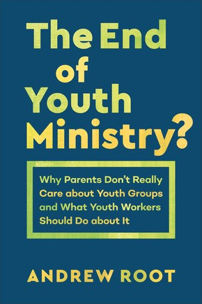 The End of Youth Ministry? (Paperback)