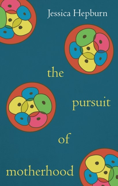 The Pursuit of Motherhood (Paperback)