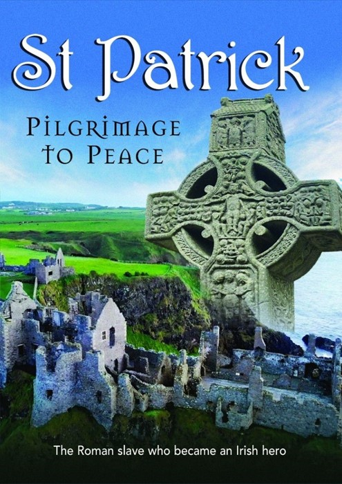 St Patrick: Pilgrimage to Peace DVD (DVD)