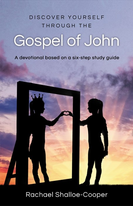 Discover Yourself Through the Gospel of John (Paperback)