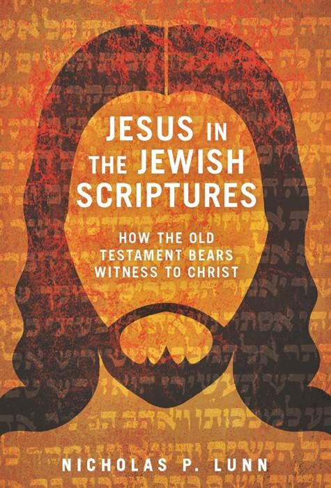 Jesus in the Jewish Scriptures (Paperback)