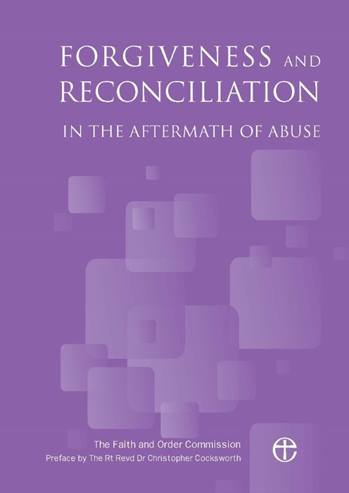 Forgiveness and Reconciliation in the Aftermath of Abuse (Paperback)