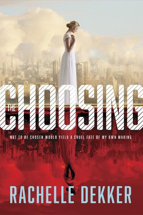 The Choosing (Paperback)