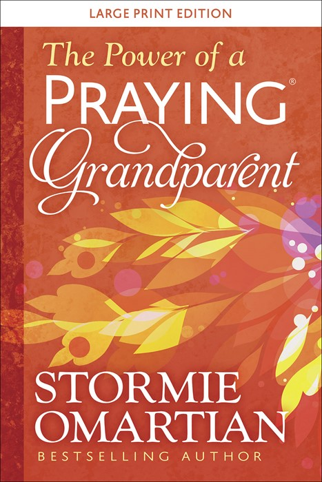 The Power of a Praying Grandparent Large Print (Hard Cover)