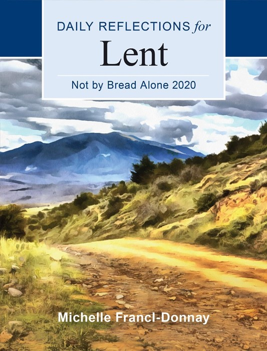 Daily Reflections for Lent: Not By Bread Alone 2020 (Paperback)