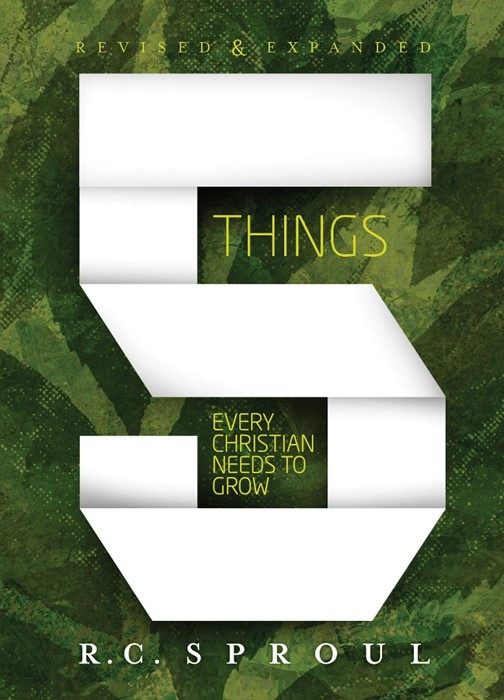 Five Things Every Christian Needs to Grow, Updated Edition (Paperback)
