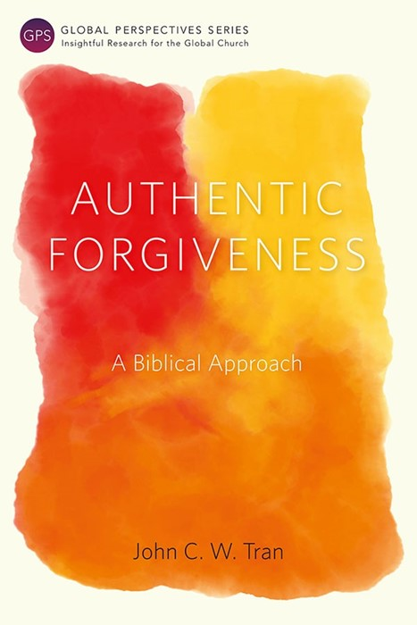 Authentic Forgiveness (Paperback)