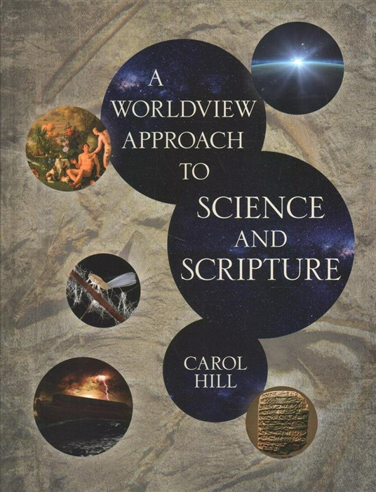 Worldview Approach to Science and Scripture, A (Hard Cover)