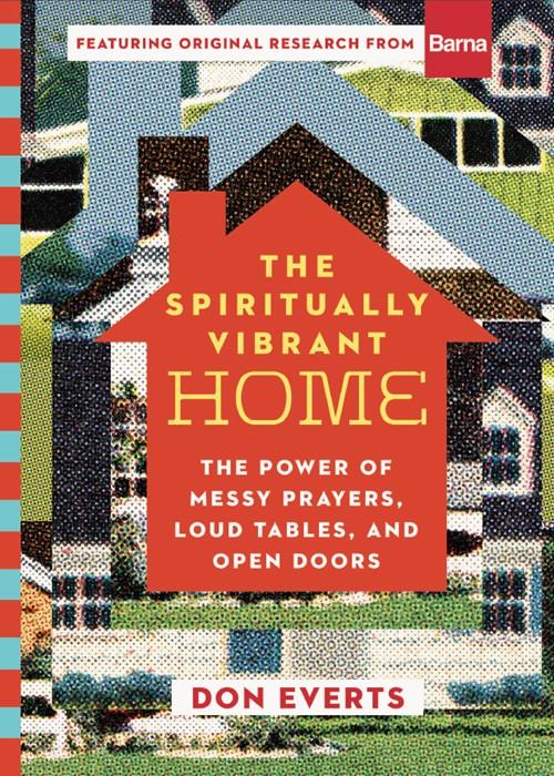 The Spiritually Vibrant Home (Hard Cover)