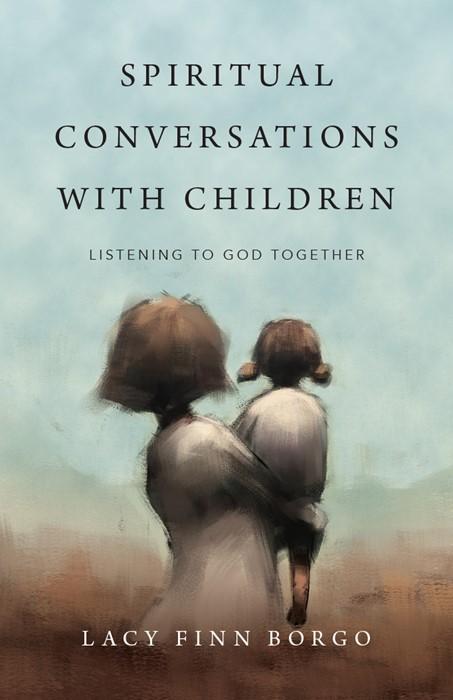 Spiritual Conversations with Children (Paperback)
