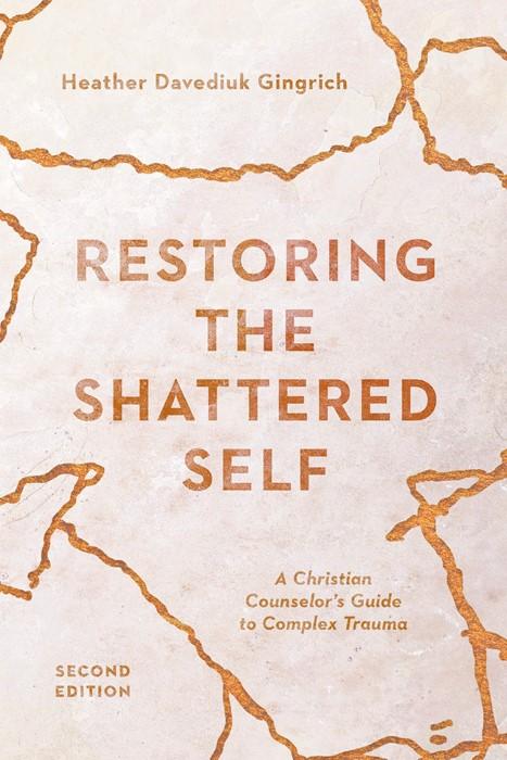 Restoring the Shattered Self (Paperback)