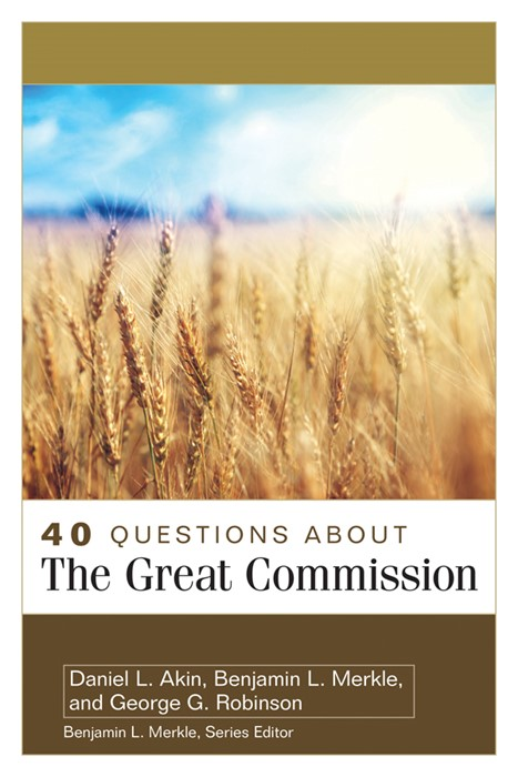 40 Questions About the Great Commission (Paperback)