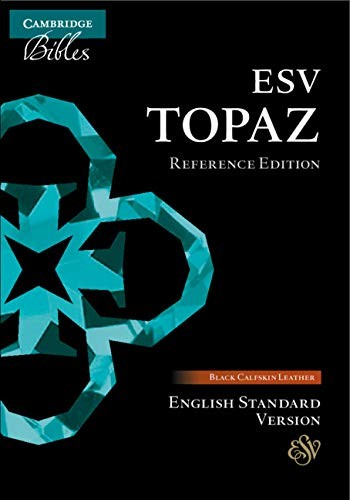 ESV Topaz Reference Bible, Black Calfskin Leather (Genuine Leather)