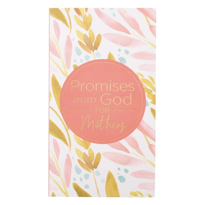 Promises From God for Mothers (Paperback)