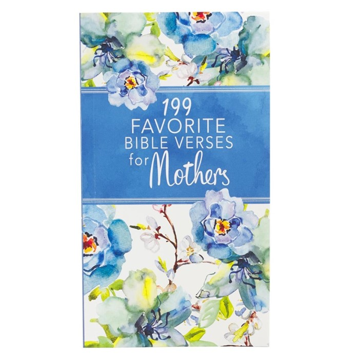 199 Favorite Bible Verses for Mothers (Paperback)