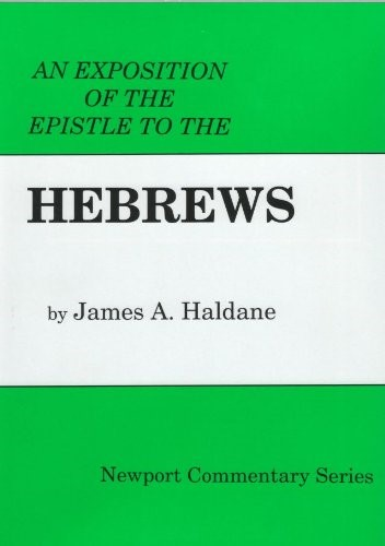 Exposition of the Epistle to the Hebrews, An (Hard Cover)
