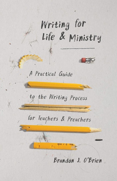 Writing for Life and Ministry (Paperback)