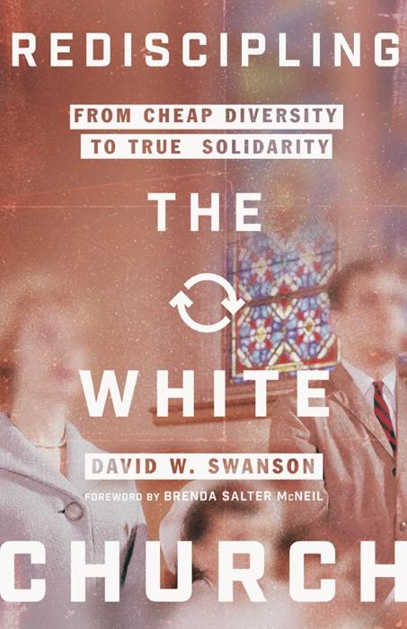 Rediscipling the White Church (Paperback)