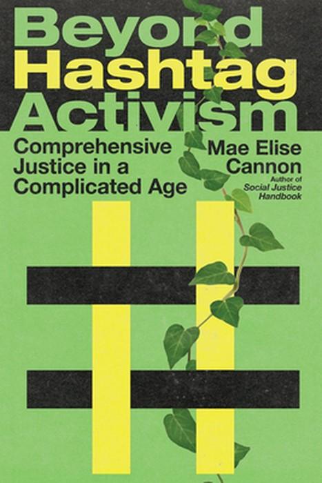 Beyond Hashtag Activism (Paperback)