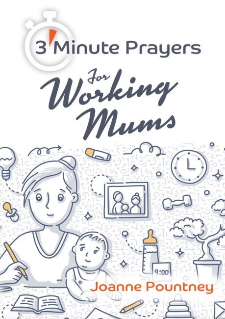3 Minute Prayers for Working Mums (Paperback)