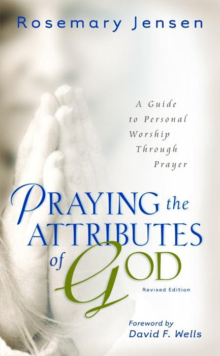 Praying the Attributes of God (Paperback)