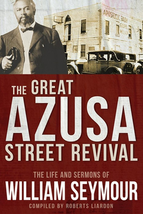 The Great Azusa Street Revival (Paperback)