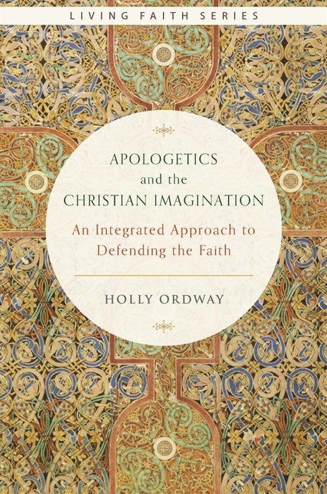 Apologetics and the Christian Imagination (Hard Cover)